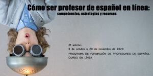 Segunda edición del curso Cómo ser profesor de español en línea: competencias, estrategias y recursos